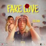 [Music] Dr Dam – Fake Love (Prod. By Sweet Candy)