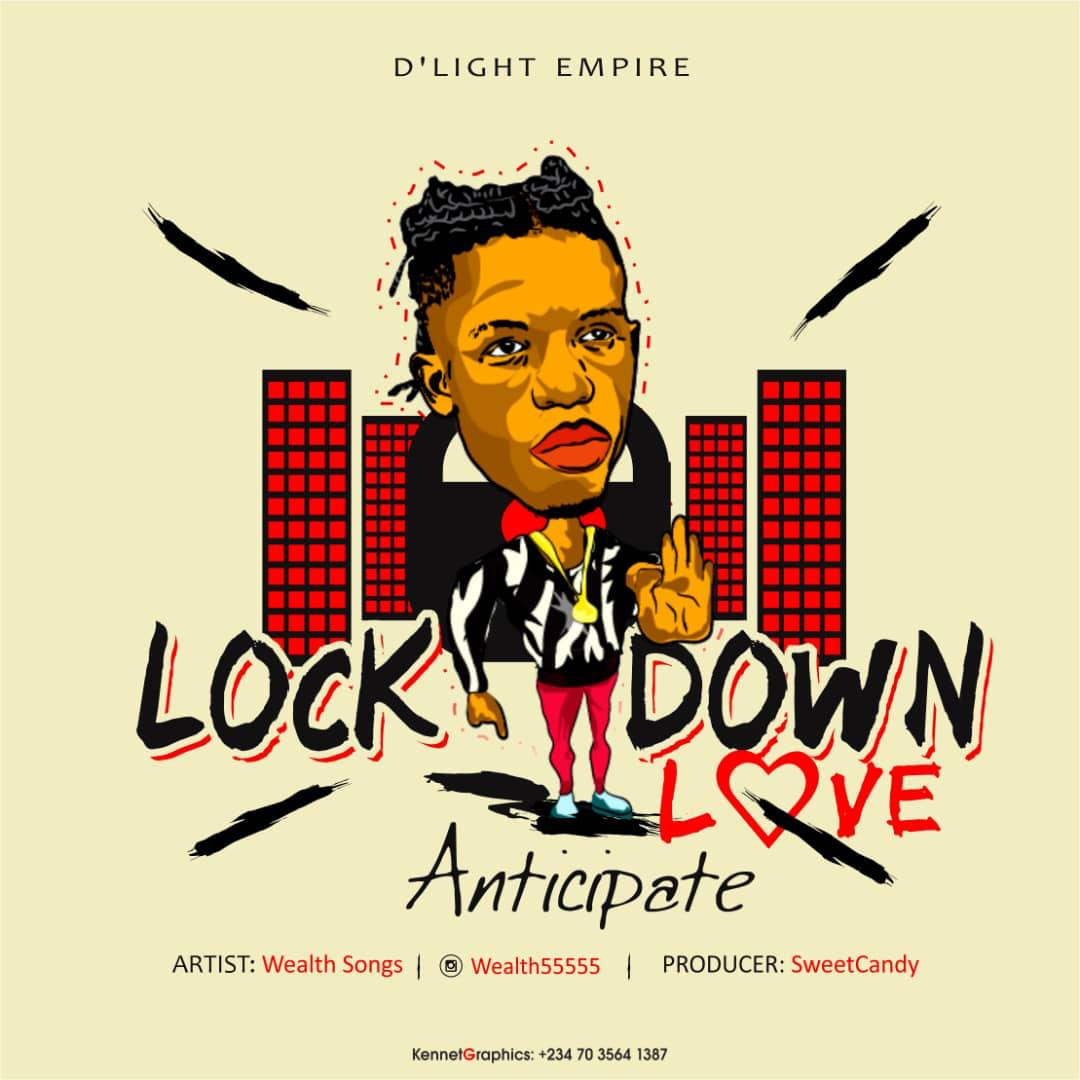 [Music] Wealth – Lock Down Love (Prod. By Penny G)