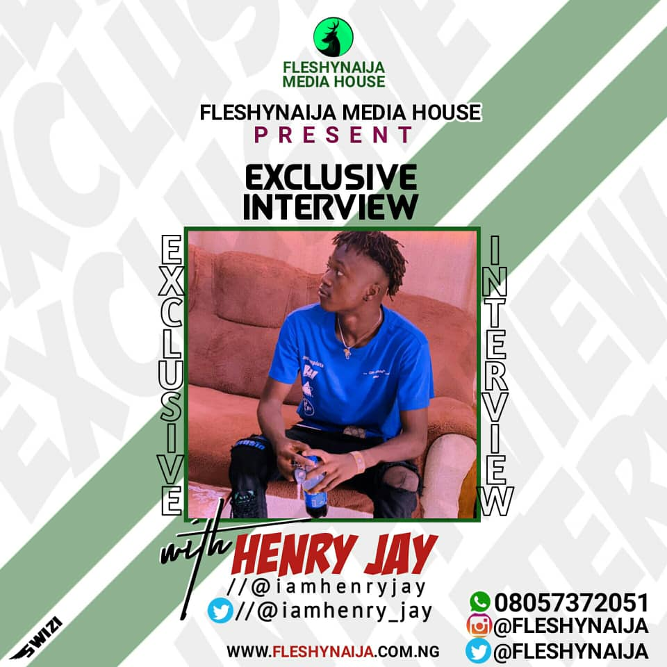 Fleshynaija Media House Had Exclusive Interview With Henry Jay