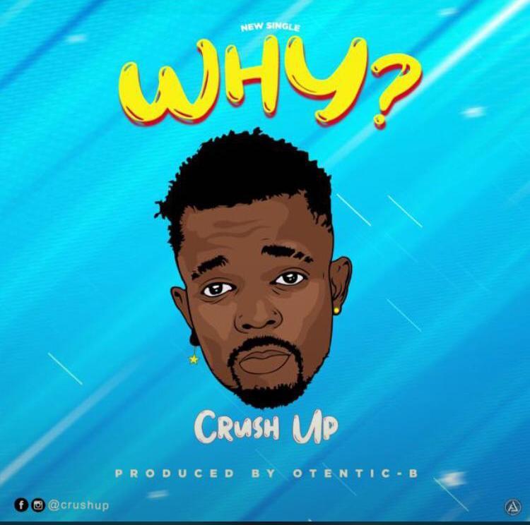 [Music] Crush Up -Why